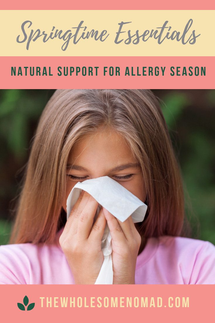 A list of at-home, remedies to help you naturally suppport your body this allergy season. #spring #allergies #essentialoils #thewholesomenomad